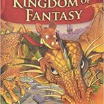 The Kingdom of Fantasy (Geronimo Stilton) by Geronimo Stilton