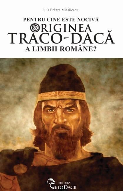 Pentru cine este nociva originea traco daca a limbii romana