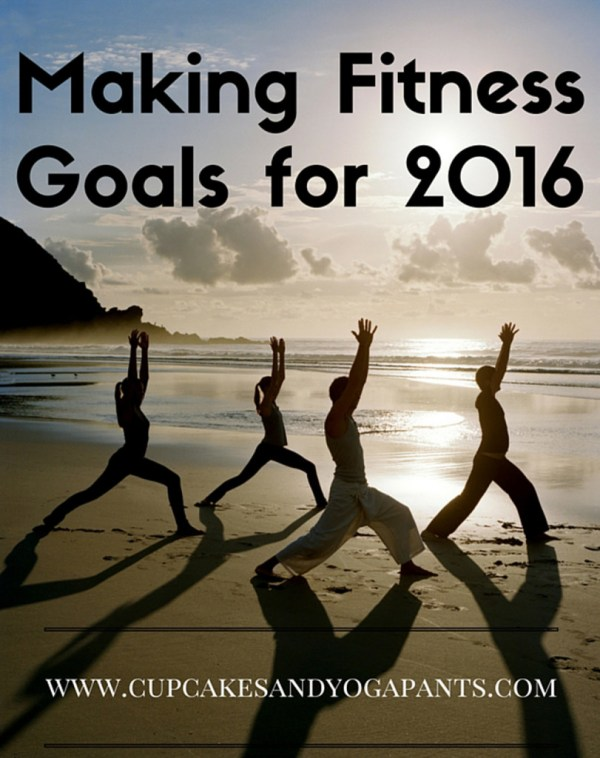 Making Fitness Goals for 2016