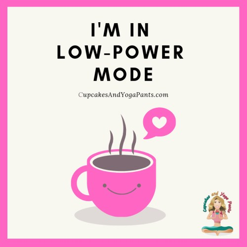 I'm in low-power mode