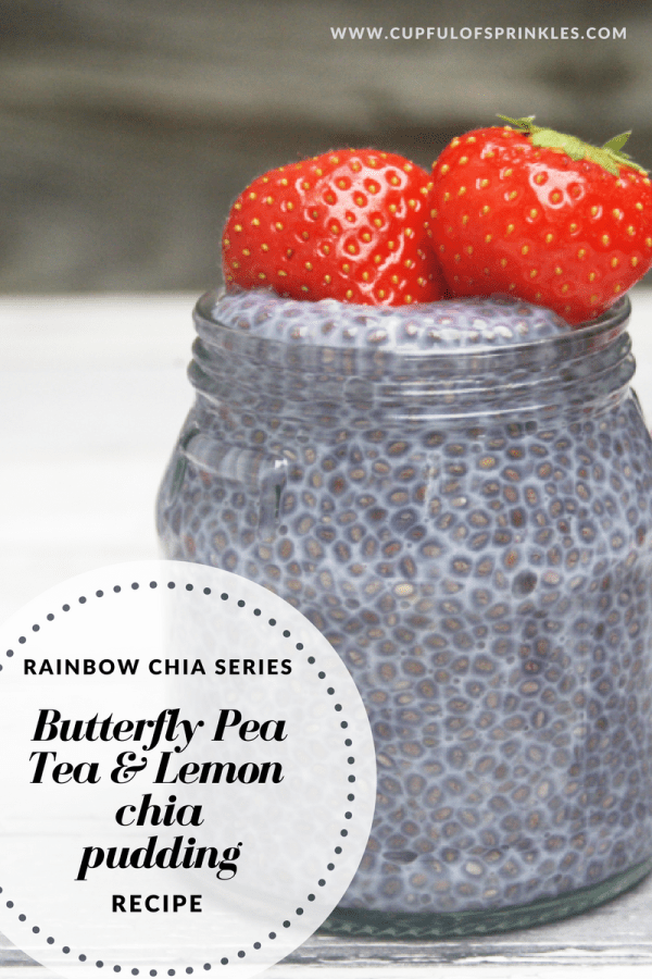Butterfly Pea Flower Tea & Lemon Chia Pudding