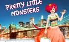 Pretty Little Monsters