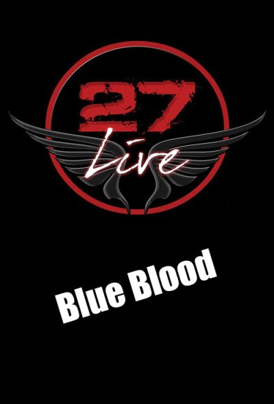 27 live Blue Blood at 27 Curacao