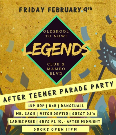 Legends After Teen Parade Party at Club X Mambo Curacao
