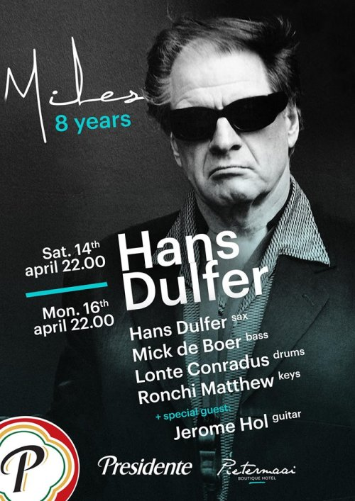 8 Years Miles - Hans Dulfer at Miles Jazz Cafe