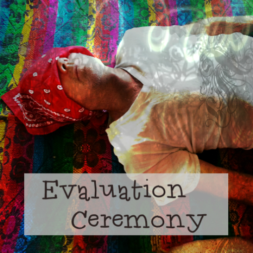 Spiritual Evaluation Ceremony