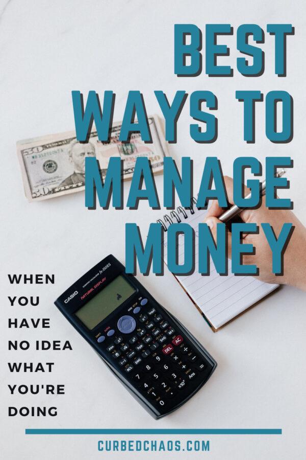 BEST WAYS TO MANAGE MONEY