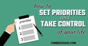 Take Control of Your Life – Set Your Priorities