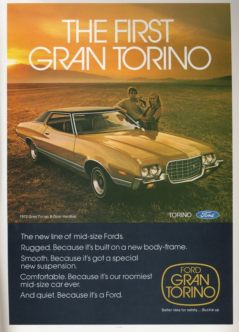 The Torino A Car As Traditional As Babies Being Born Naked Was Itself Rather Forgettable Or Perhaps It Was Unforgettable For All The Wrong Reasons