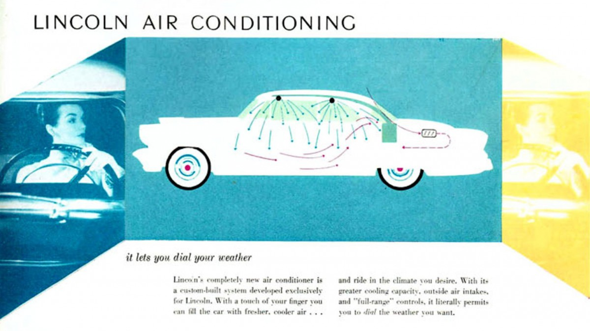 cold comfort 1956 lincoln premiere factory air conditioninglincoln was among the first companies to offer post war factory air conditioning, starting in 1953 i\u0027m still on the lookout for one to write up for this