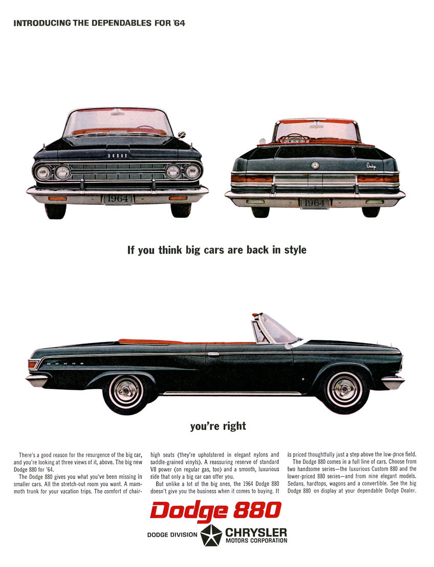 The dodge custom 880 of 1962 64 has always been a curiosity or perhaps mongrel is a better description the 880 was born of several levels of desperation