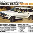 The Great American Diesel Boom saw diesels go into a wide variety of cars and trucks, but I'd never heard of one in the Eagle. Sure enough: if you were […]
