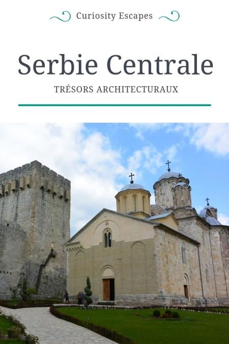 Trésors d'architecture en Serbie Centrale