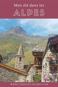 Mon été dans les alpes françaises: Valloire, briançon et Bonneval-sur-Arc