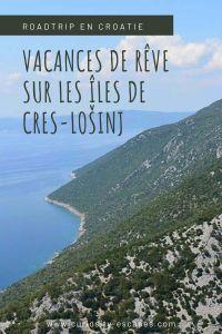 Vacances de rêve sur les îles de Cres et Lošinj en Croatie