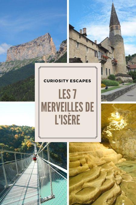 Les 7 merveilles de l'Isère, Rhône-Alpes