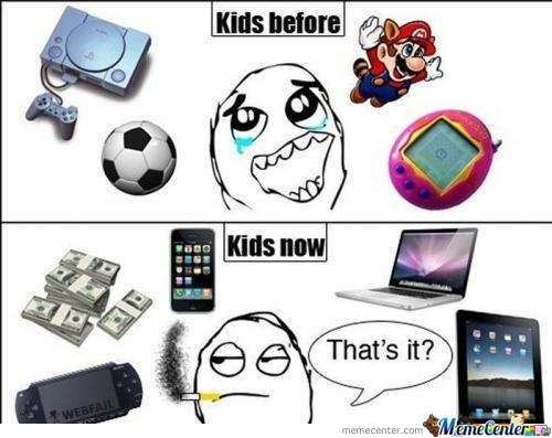 Kids now vs then
