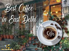 Best Coffee in East Delhi