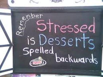 dessert when stressed