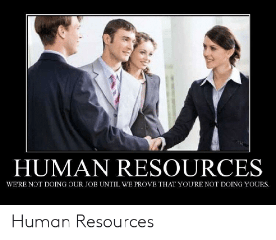 human-resources-were-not-doing-our-job-until-we-prove