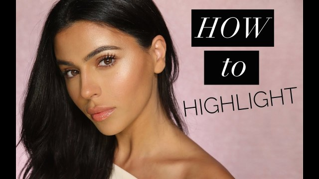how and where to highlight