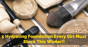 Foundation Packs That Every Girl Should Have
