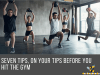 Gym tips everyone should know