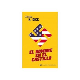 El hombre en el castillo, de Philip K. Dick