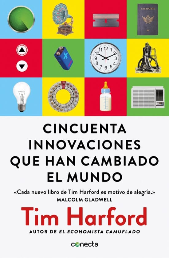 Cincuenta innovaciones que han cambiado el mundo, de Tim Harford