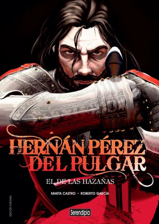 Hernán Pérez del Pulgar, El de las Hazañas