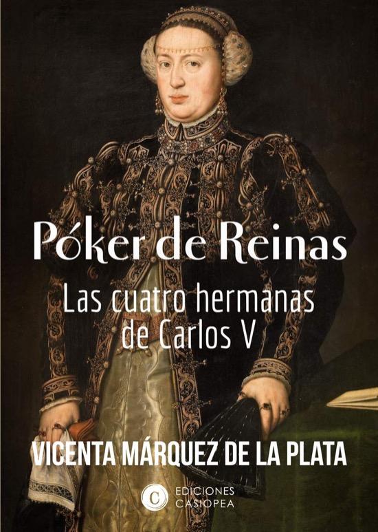 Póker de reinas, de Vicenta Márquez de la Plata