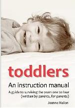 Toddlers, an instruction manual