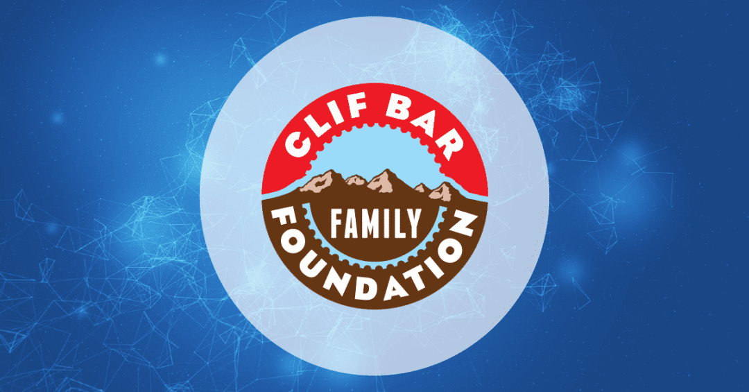 Clif Bar Family Foundation and Easy Steps to Apply
