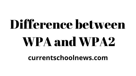 Differences Between WPA and WPA2