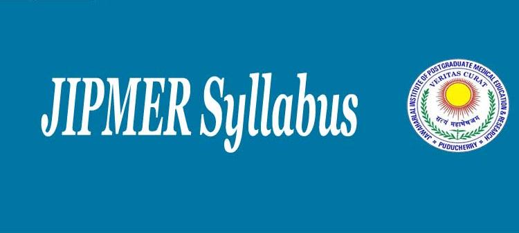 JIPMER 2020 Syllabus, Subject Wise | Know Here