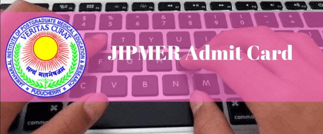 JIPMER 2020 Admit Card, Hall Ticket | Download Here