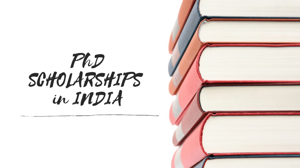 Ph.D. Scholarships in India 2020 Application Portal Update