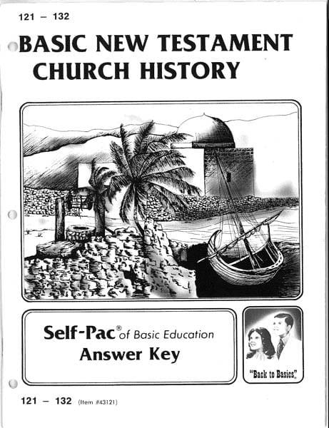 ACE High School New Testament Church History Key 121-132