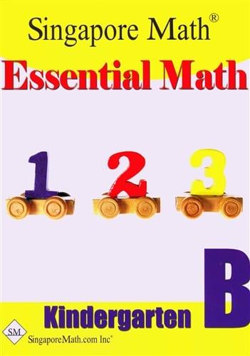 Essential Math Kindergarten B by Singapore Math