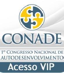 CONADE - ACESSO VIPCONADE - ACESSO VIP