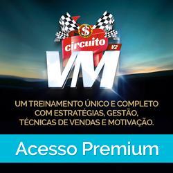 Acesso Premium - Circuito VM 2.0