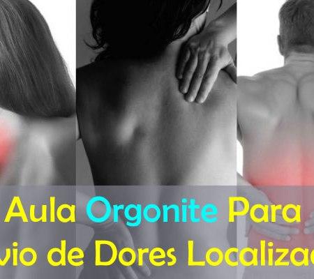 Aliviando Dores Localizadas Com Orgonite