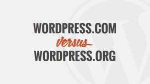 WordPress .Com vs. .Org
