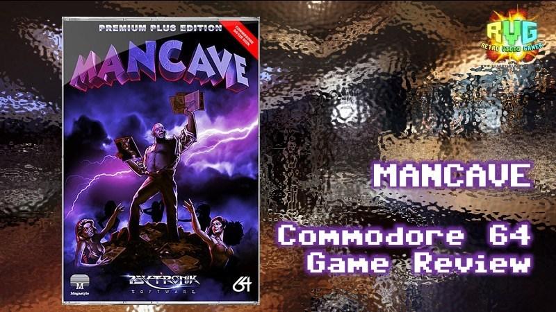 Mancave - C64 Game Review  - RVG - Retro 8bit Shop