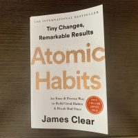 Changing your life through Atomic Habits - why this book will help you
