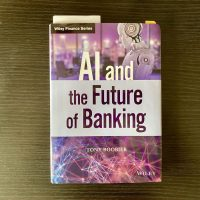 Thinking about AI and the Future of Banking with Tony