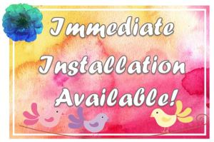 Immediate Installation Available