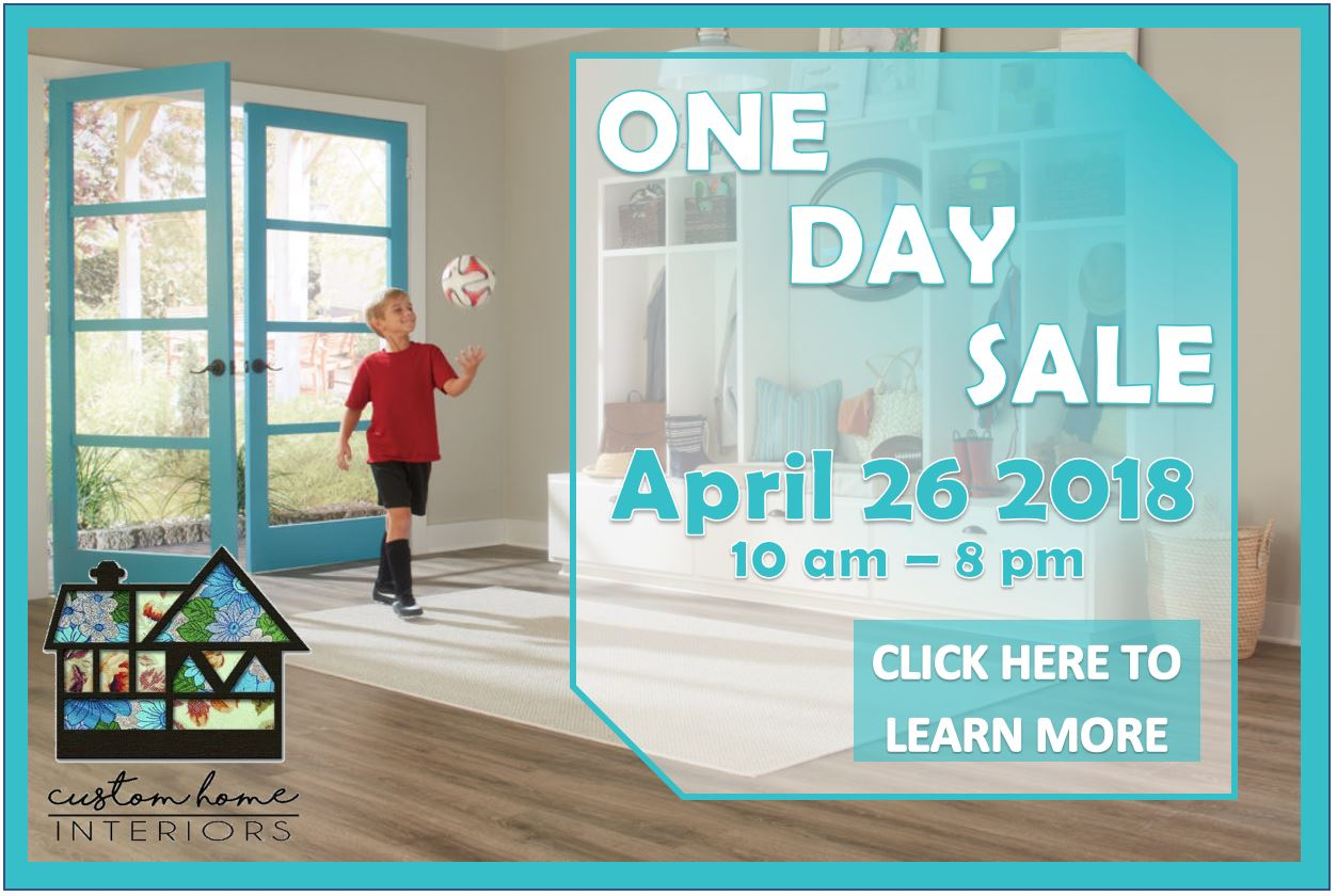 Custom Home Interiors Annual Spring One Day Sale!