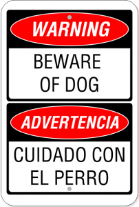 "White sign w/ Red and Black Text - Bilingual English/Spanish - ""Warning - Beware of Dog"""