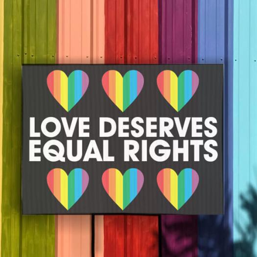 love deserves equal rights yard sign